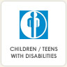 Children and Teens with Disabilities